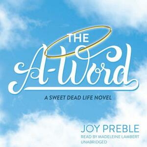 The A-Word - Joy Preble - cover