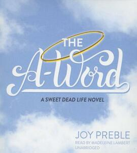 The A-Word - Joy Preble - cover