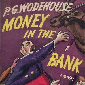 Money in the Bank - P G Wodehouse - cover
