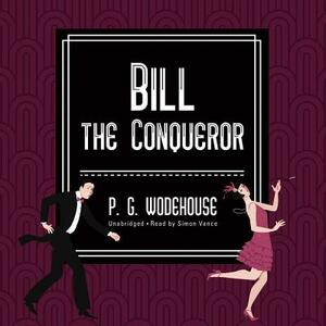 Bill the Conqueror - P G Wodehouse - cover
