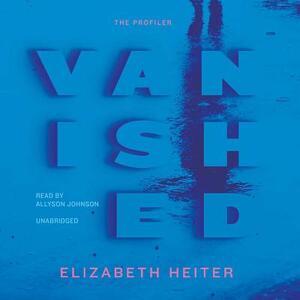 Vanished - Elizabeth Heiter - cover