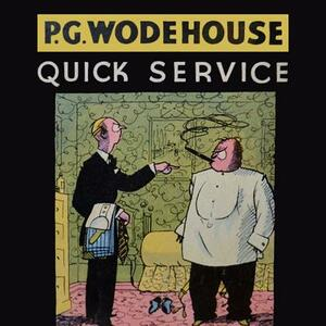 Quick Service - P G Wodehouse - cover