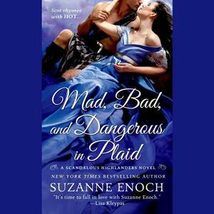 Mad, Bad, and Dangerous in Plaid - Suzanne Enoch - cover
