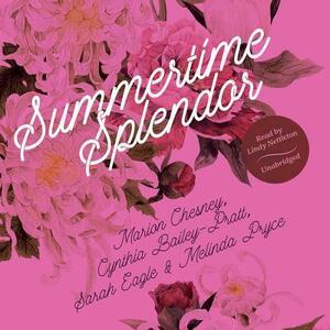 Summertime Splendor - M C Beaton Writing as Marion Chesney,Cynthia Bailey-Pratt,Sarah Eagle - cover