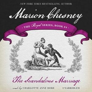 The Scandalous Marriage - M C Beaton Writing as Marion Chesney - cover