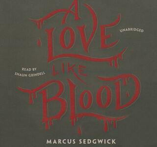 A Love Like Blood - Marcus Sedgwick - cover