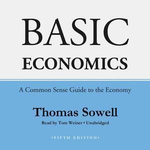 Basic Economics: A Common Sense Guide to the Economy - Thomas Sowell - cover