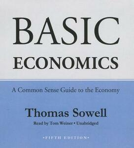 Basic Economics: A Common Sense Guide to the Economy - Thomas Sowell - cover