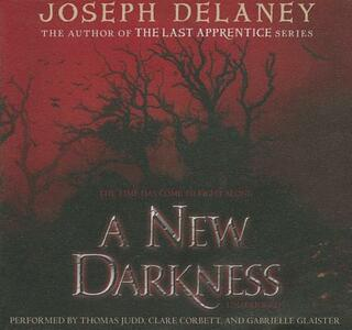 A New Darkness - Joseph Delaney - cover