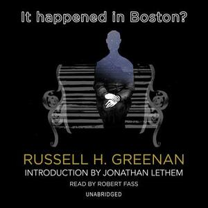 It Happened in Boston? - Russell H Greenan - cover
