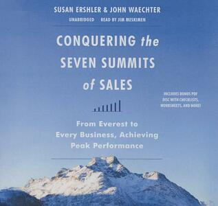 Conquering the Seven Summits of Sales: From Everest to Every Business, Achieving Peak Performance - Susan Ershler,John Waechter - cover