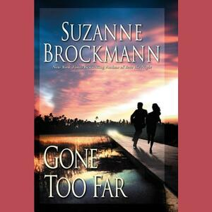 Gone Too Far - Suzanne Brockmann - cover