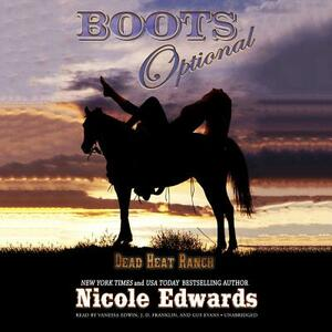 Boots Optional: A Dead Heat Ranch Novella - Nicole Edwards - cover