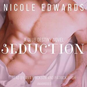 Seduction: A Club Destiny Novel, Book 3 - Nicole Edwards - cover