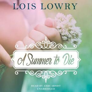 A Summer to Die - Lois Lowry - cover