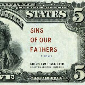 Sins of Our Fathers - Shawn Lawrence Otto - cover