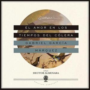 El Amor En Los Tiempos del Colera - Gabriel Garcia Marquez - cover