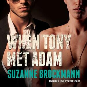 When Tony Met Adam - Suzanne Brockmann - cover