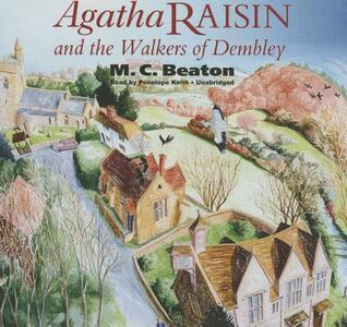 Agatha Raisin and the Walkers of Dembley - M C Beaton - cover