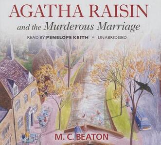 Agatha Raisin and the Murderous Marriage - M C Beaton - cover
