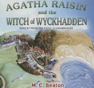 Agatha Raisin and the Witch of Wyckhadden - M C Beaton - cover