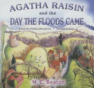 Agatha Raisin and the Day the Floods Came - M C Beaton - cover