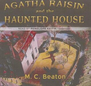 Agatha Raisin and the Haunted House - M C Beaton - cover