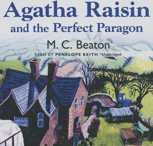 Agatha Raisin and the Perfect Paragon - M C Beaton - cover