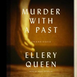 Murder with a Past - Ellery Queen - cover