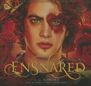 Ensnared - A G Howard - cover