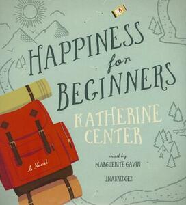 Happiness for Beginners - Katherine Center - cover
