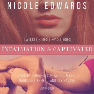 Infatuation & Captivated - Nicole Edwards - cover