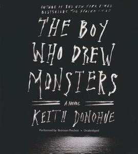 The Boy Who Drew Monsters - Keith Donohue - cover