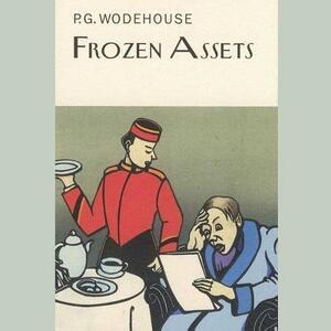 Frozen Assets - P G Wodehouse - cover