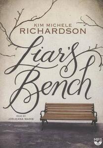 Liar's Bench - Kim Michele Richardson - cover