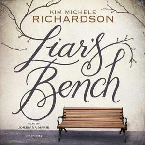 Liar's Bench - Kim Michele Richardson - cover