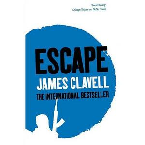Escape: The Love Story from Whirlwind - James Clavell - cover