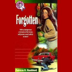 Forgotten - Patricia H Rushford - cover