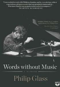 Words Without Music: A Memoir - Philip Glass - cover