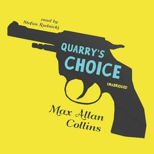 Quarry S Choice - Max Allan Collins - cover