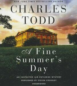 A Fine Summer's Day: An Inspector Ian Rutledge Mystery - Charles Todd - cover