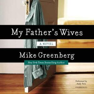 My Father's Wives - Mike Greenberg - cover