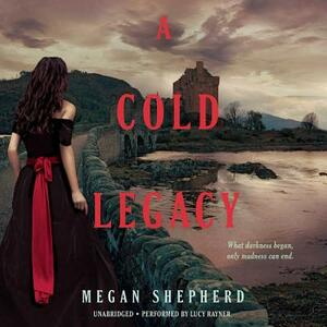 A Cold Legacy - Megan Shepherd - cover