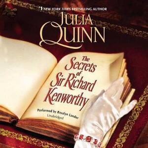 The Secrets of Sir Richard Kenworthy - Julia Quinn - cover