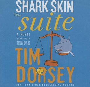 Shark Skin Suite - Tim Dorsey - cover