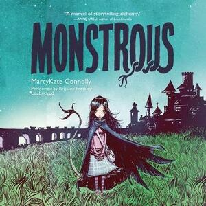 Monstrous - MarcyKate Connolly - cover