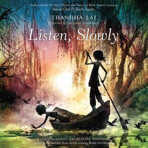Listen, Slowly - Thanhha Lai - cover