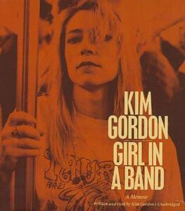 Girl in a Band: A Memoir - cover