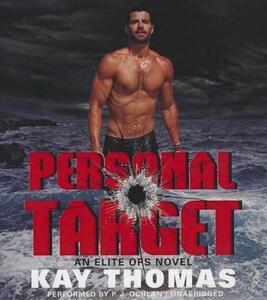 Personal Target: An Elite Ops Novel - Kay Thomas - cover