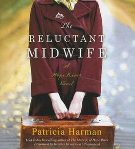 The Reluctant Midwife - Patricia Harman - cover